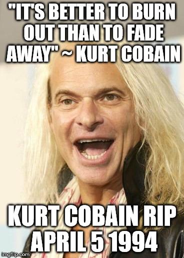 Rip Kurt Cobain Imgflip