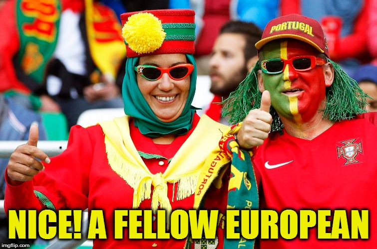 NICE! A FELLOW EUROPEAN | made w/ Imgflip meme maker