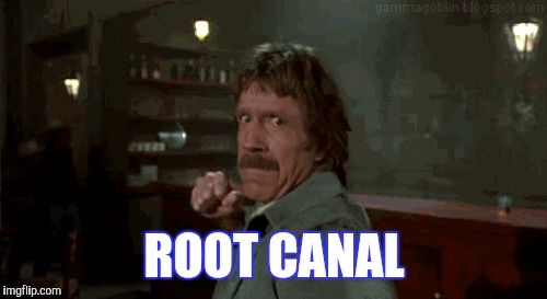 ROOT CANAL | made w/ Imgflip meme maker
