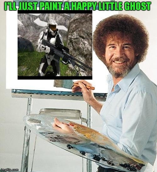 Ghost of Church Is Under The Weather. Let's All Send Him Some ImgFlip Vibes For A Better Today! Bob Ross Week! | I'LL JUST PAINT A HAPPY LITTLE GHOST | image tagged in bob ross troll,bob ross week,ghostofchurch,lafonso | made w/ Imgflip meme maker