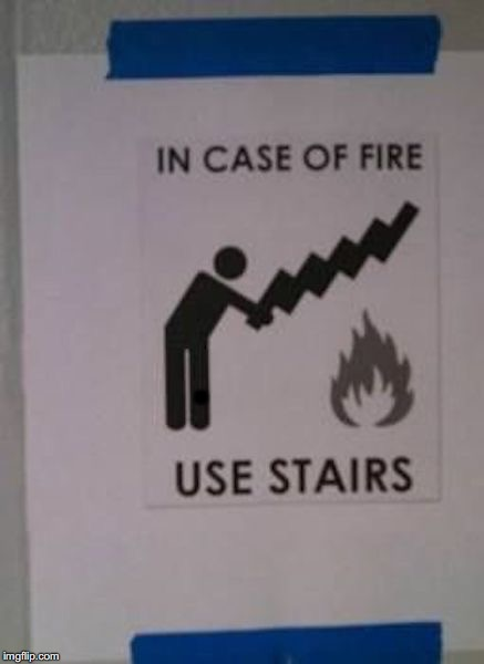 Taking the wrong steps | . | image tagged in fire extinguisher | made w/ Imgflip meme maker