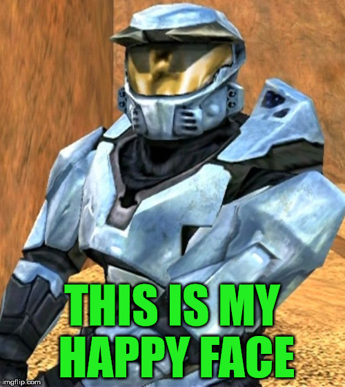 Church RvB Season 1 | THIS IS MY HAPPY FACE | image tagged in church rvb season 1 | made w/ Imgflip meme maker