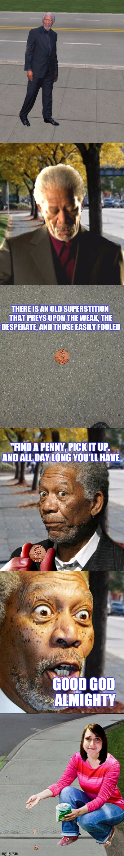 "LEAVING COPPER BREADCRUMBS | THERE IS AN OLD SUPERSTITION THAT PREYS UPON THE WEAK, THE DESPERATE, AND THOSE EASILY FOOLED GOOD GOD ALMIGHTY ""FIND A PENNY, PICK IT UP. A 