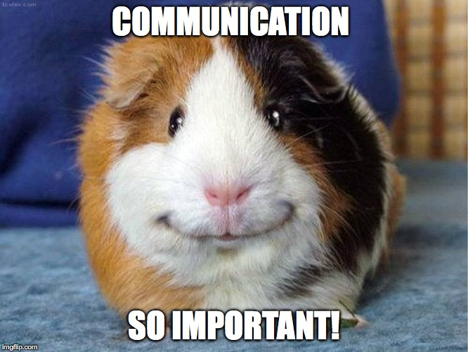 COMMUNICATION SO IMPORTANT! | made w/ Imgflip meme maker