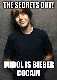 THE SECRETS OUT! MIDOL IS BIEBER COCAIN | made w/ Imgflip meme maker