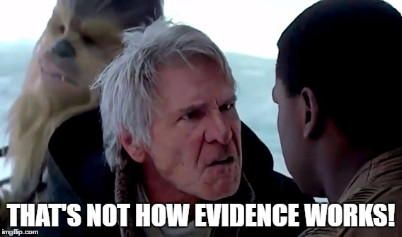 THAT'S NOT HOW EVIDENCE WORKS! | made w/ Imgflip meme maker