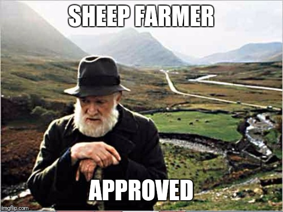 SHEEP FARMER APPROVED | made w/ Imgflip meme maker