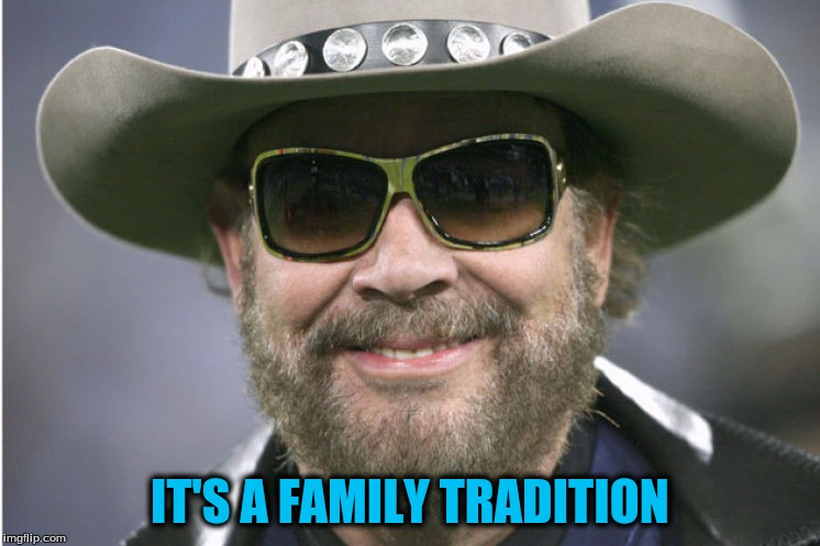 IT'S A FAMILY TRADITION | made w/ Imgflip meme maker