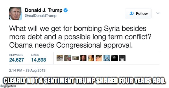 CLEARLY NOT A SENTIMENT TRUMP SHARED FOUR YEARS AGO. | made w/ Imgflip meme maker