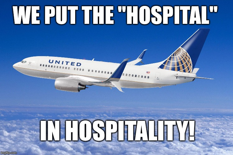 "United airlines | WE PUT THE ""HOSPITAL"" IN HOSPITALITY! 