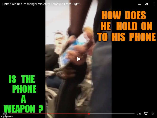 priorities.....the phone | HOW  DOES   HE   HOLD  ON  TO  HIS  PHONE IS   THE   PHONE   A   WEAPON  ? | image tagged in airplane | made w/ Imgflip meme maker