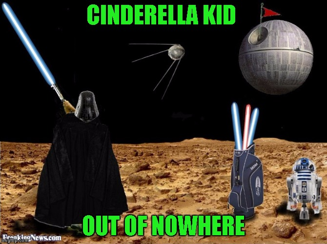 Watch out for the exhaust trap | CINDERELLA KID OUT OF NOWHERE | image tagged in star wars,funny,caddyshack | made w/ Imgflip meme maker