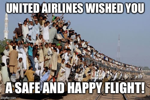UNITED AIRLINES WISHED YOU A SAFE AND HAPPY FLIGHT! | made w/ Imgflip meme maker