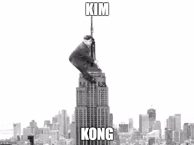 KIM KONG | image tagged in kim jong un 6 | made w/ Imgflip meme maker