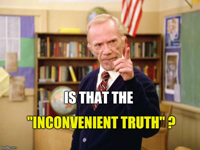 "Mister Hand | IS THAT THE ""INCONVENIENT TRUTH"" ? 