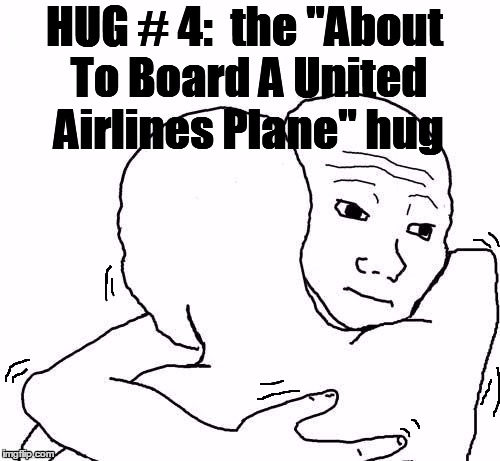 "awww hug | HUG # 4:  the ""About To Board A United Airlines Plane"" hug 