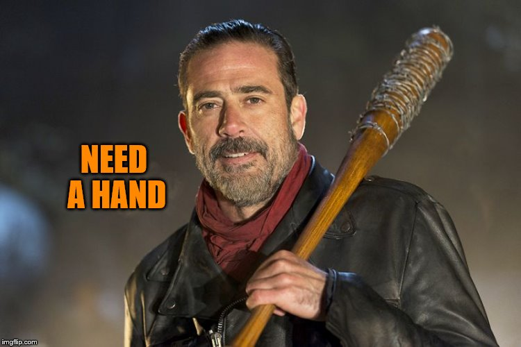 NEED A HAND | made w/ Imgflip meme maker