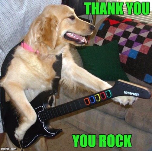 THANK YOU YOU ROCK | made w/ Imgflip meme maker
