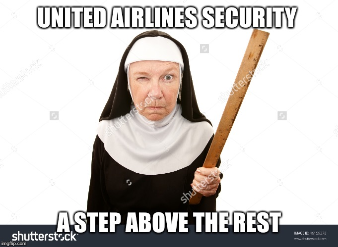 UNITED AIRLINES SECURITY A STEP ABOVE THE REST | made w/ Imgflip meme maker