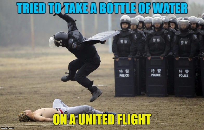 TRIED TO TAKE A BOTTLE OF WATER ON A UNITED FLIGHT | made w/ Imgflip meme maker