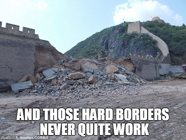 AND THOSE HARD BORDERS NEVER QUITE WORK | made w/ Imgflip meme maker