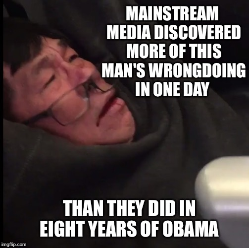 They didn't drink this guy's Kool Aid | MAINSTREAM MEDIA DISCOVERED MORE OF THIS MAN'S WRONGDOING IN ONE DAY THAN THEY DID IN EIGHT YEARS OF OBAMA | image tagged in united airlines asian doc,obama,mainstream media,kool aid | made w/ Imgflip meme maker