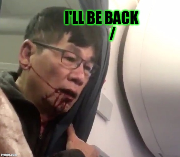 I'LL BE BACK        / | made w/ Imgflip meme maker