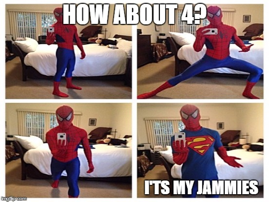 HOW ABOUT 4? I'TS MY JAMMIES | made w/ Imgflip meme maker