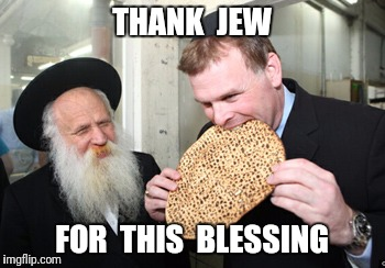 THANK  JEW FOR  THIS  BLESSING | made w/ Imgflip meme maker