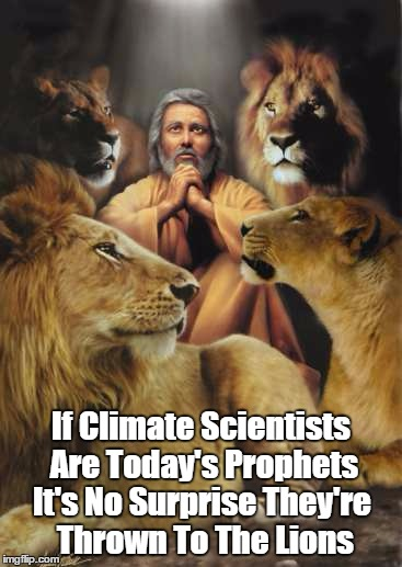 """If Climate Scientists Are Today's Prophets..."" 
