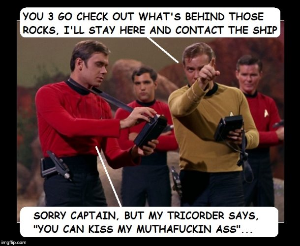 How you get to be an ensign - | image tagged in red shirt,dead shirt,star trek | made w/ Imgflip meme maker