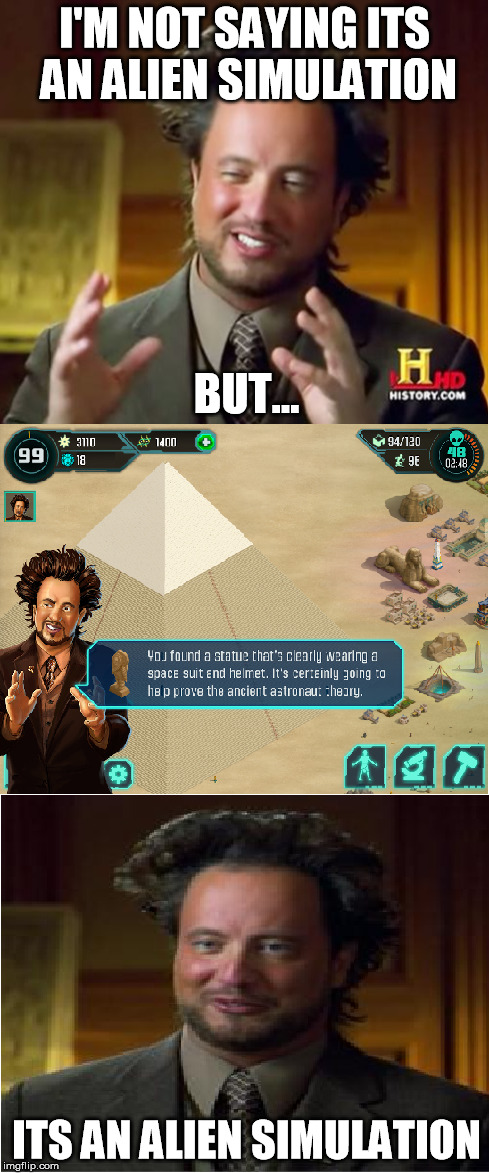 Popular Meme Roll #3 - Ancient Aliens - Imgflip