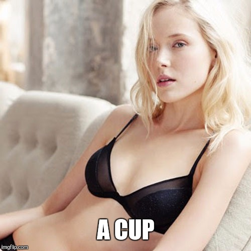 A CUP | made w/ Imgflip meme maker