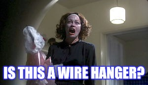 IS THIS A WIRE HANGER? | made w/ Imgflip meme maker