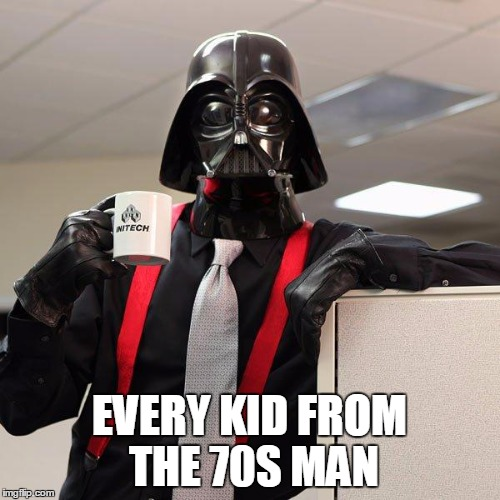 EVERY KID FROM THE 70S MAN | made w/ Imgflip meme maker