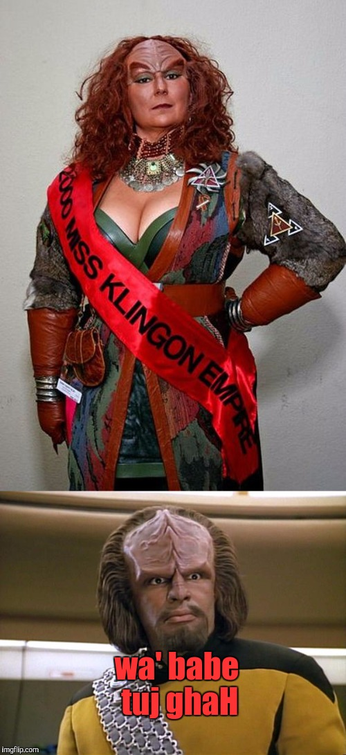 Klingon Cleavage  | wa' babe tuj ghaH | image tagged in cleavage week | made w/ Imgflip meme maker