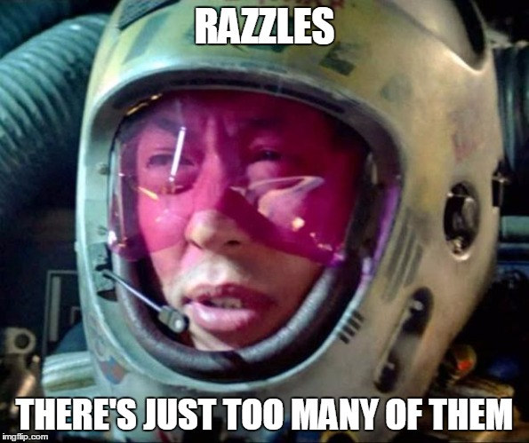 Star Wars Too Many Of Them |  RAZZLES; THERE'S JUST TOO MANY OF THEM | image tagged in star wars too many of them | made w/ Imgflip meme maker