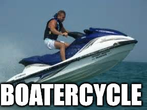 BOATERCYCLE | made w/ Imgflip meme maker