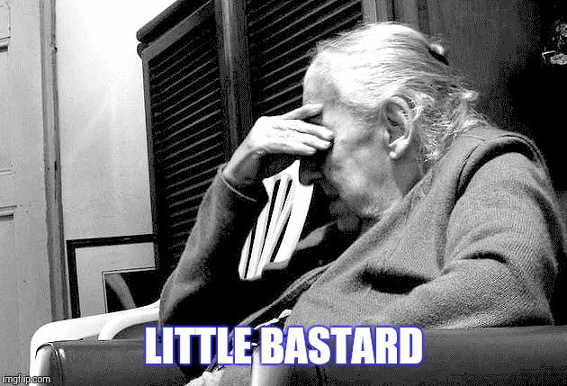LITTLE BASTARD | made w/ Imgflip meme maker