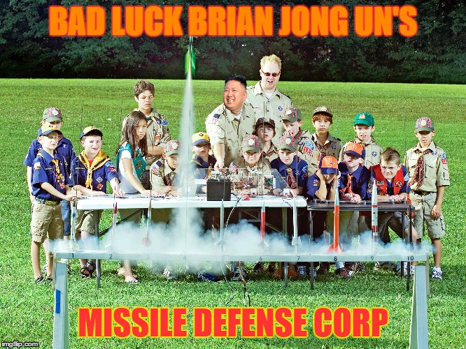BAD LUCK BRIAN JONG UN'S MISSILE DEFENSE CORP | made w/ Imgflip meme maker