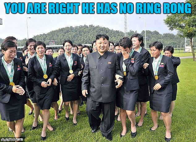 YOU ARE RIGHT HE HAS NO RING RONG | made w/ Imgflip meme maker