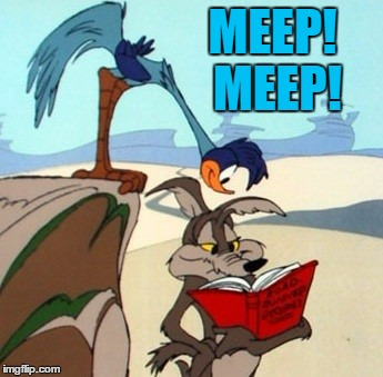 MEEP! MEEP! | made w/ Imgflip meme maker