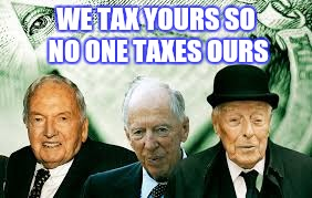 WE TAX YOURS SO NO ONE TAXES OURS | made w/ Imgflip meme maker