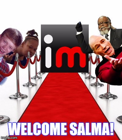 WELCOME SALMA! | made w/ Imgflip meme maker