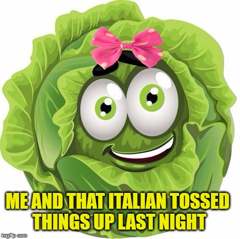 ME AND THAT ITALIAN TOSSED THINGS UP LAST NIGHT | made w/ Imgflip meme maker