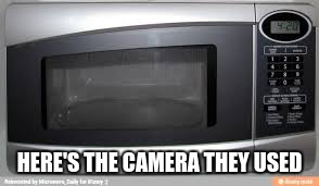 HERE'S THE CAMERA THEY USED | made w/ Imgflip meme maker