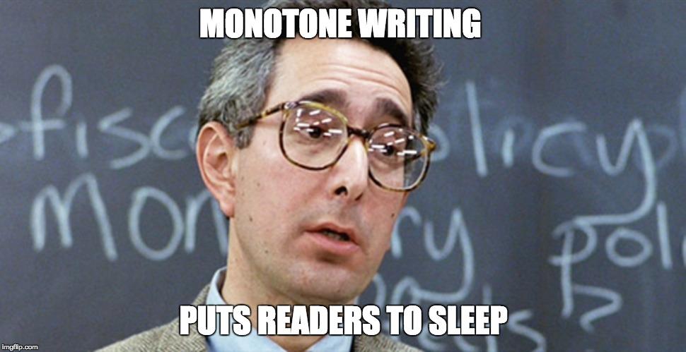 Monotone writing puts readers to sleep meme