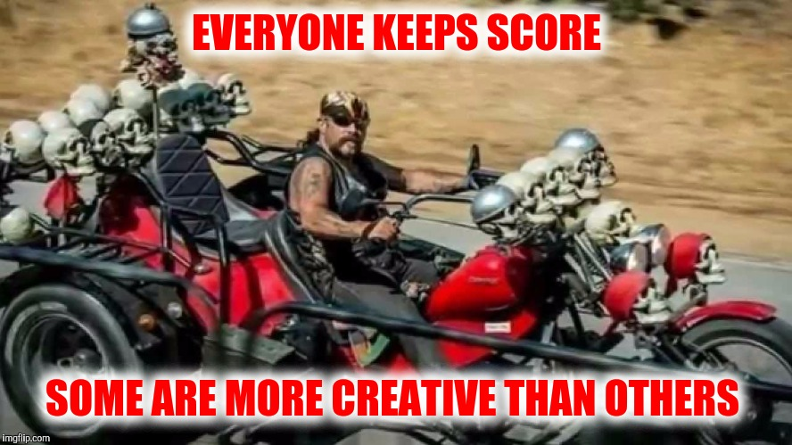 During WWII,  pilots kept track of their kills by painting enemy flags on their fusilage | EVERYONE KEEPS SCORE SOME ARE MORE CREATIVE THAN OTHERS | image tagged in strange bikes,memes,skull bike | made w/ Imgflip meme maker