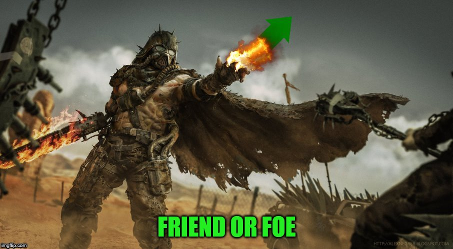 FRIEND OR FOE | made w/ Imgflip meme maker