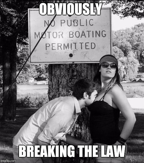 Can't he read? | OBVIOUSLY BREAKING THE LAW | image tagged in cleavage week,cleavage | made w/ Imgflip meme maker